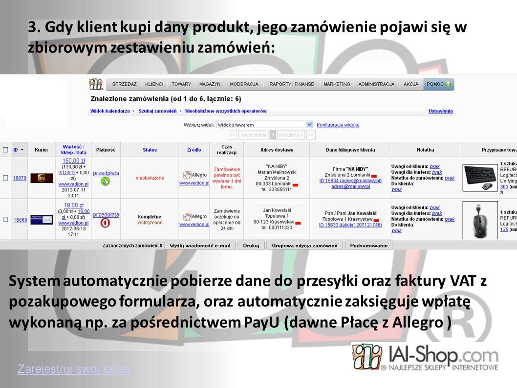 3. Gdy klient kupi dany produkt, jego zamówienie pojawi się w zbiorowym zestawieniu zamówień: System automatycznie pobierze dane do przesyłki oraz fak