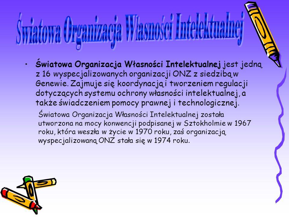Światowa Organizacja Własności Intelektualnej jest jedną z 16 wyspecjalizowanych organizacji ONZ z siedzibą w Genewie.