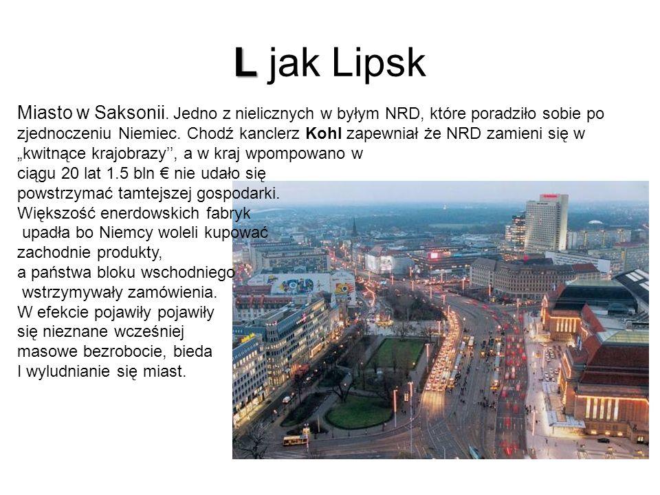 L L jak Lipsk Miasto w Saksonii.
