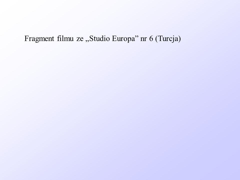 Fragment filmu ze Studio Europa nr 6 (Turcja)