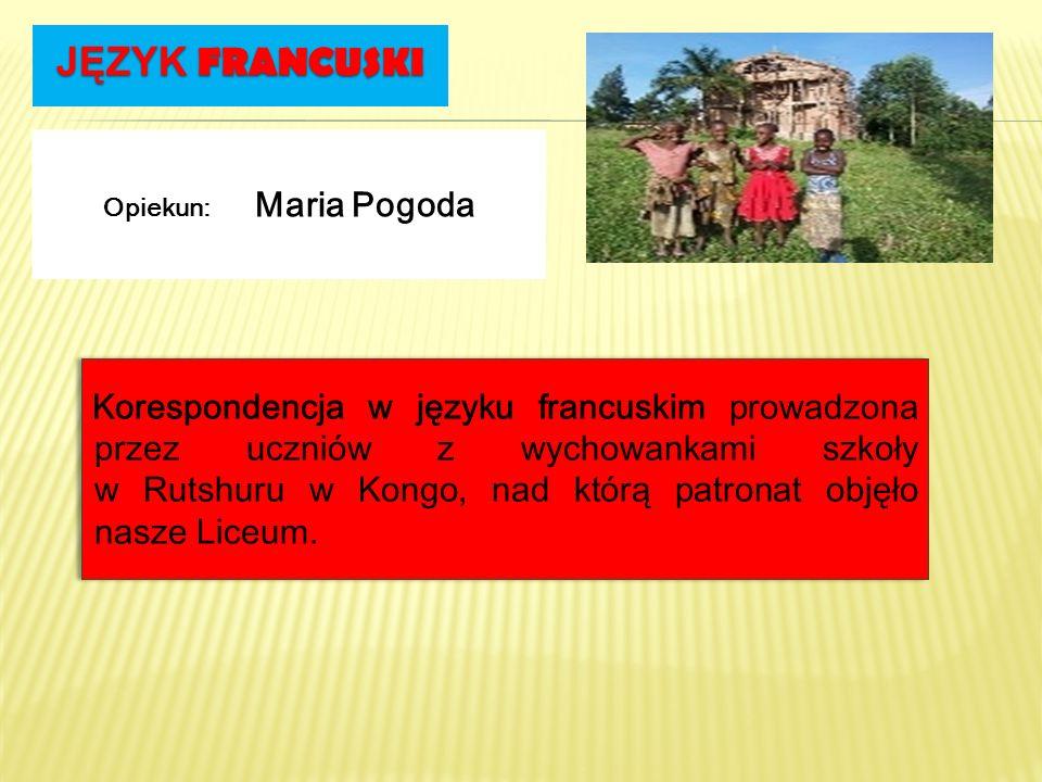 JĘZYK FRANCUSKI Korespondencja w języku francuskim prowadzona przez uczniów z wychowankami szkoły w Rutshuru w Kongo, nad którą patronat objęło nasze
