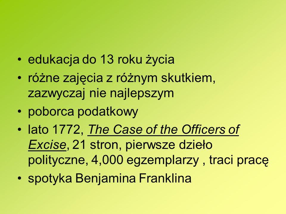 edukacja do 13 roku życia różne zajęcia z różnym skutkiem, zazwyczaj nie najlepszym poborca podatkowy lato 1772, The Case of the Officers of Excise, 2