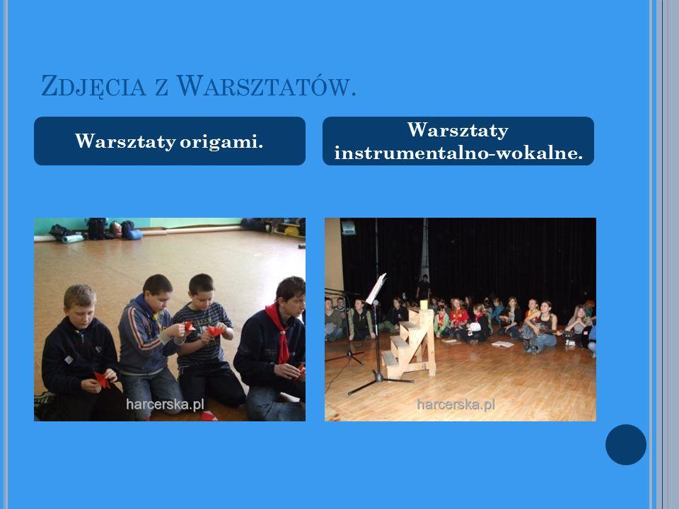 Z DJĘCIA Z W ARSZTATÓW. Warsztaty origami. Warsztaty instrumentalno-wokalne.