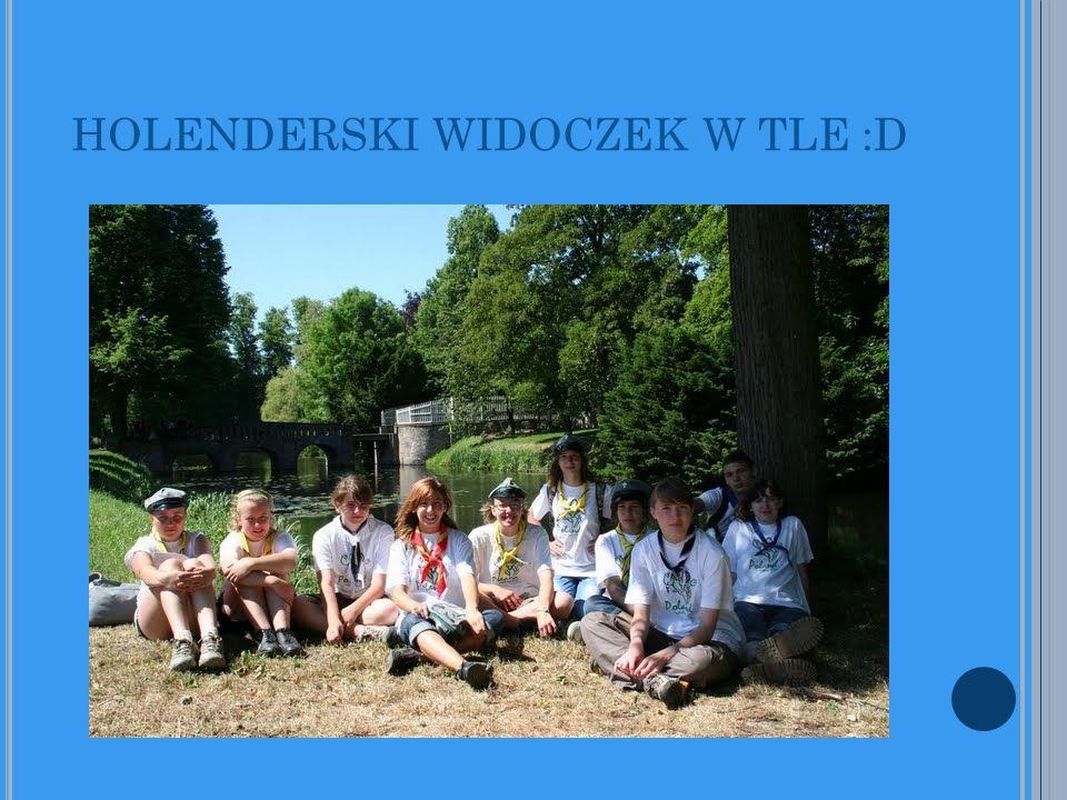 HOLENDERSKI WIDOCZEK W TLE :D