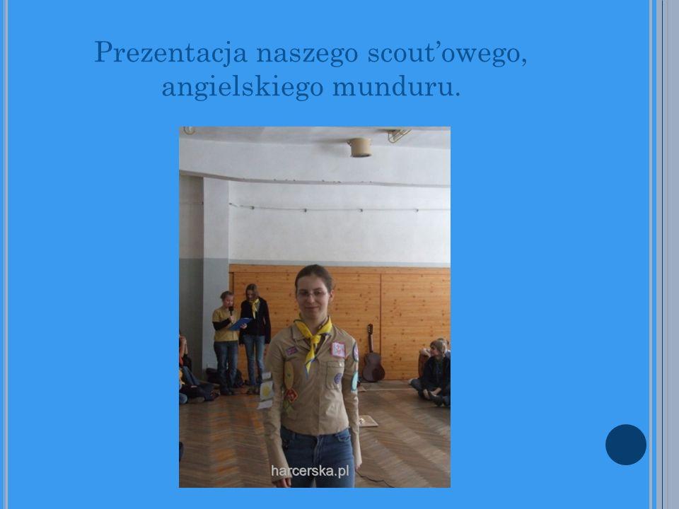 Prezentacja naszego scoutowego, angielskiego munduru.
