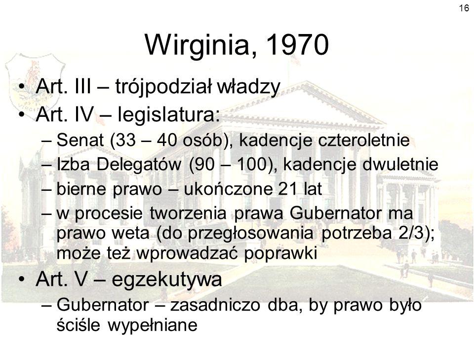 16 Wirginia, 1970 Art.III – trójpodział władzy Art.
