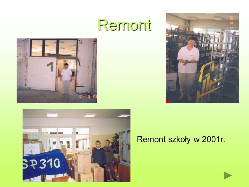 Remont Remont szkoły w 2001r.