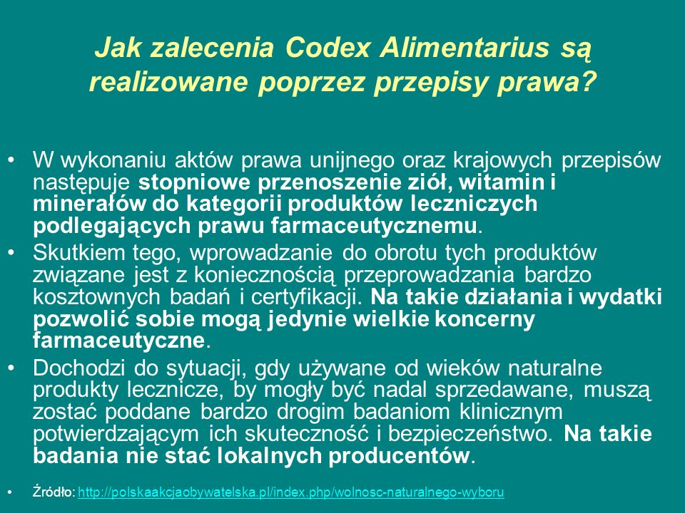Jak zalecenia Codex Alimentarius są realizowane poprzez przepisy prawa? W wykonaniu aktów prawa unijnego oraz krajowych przepisów następuje stopniowe