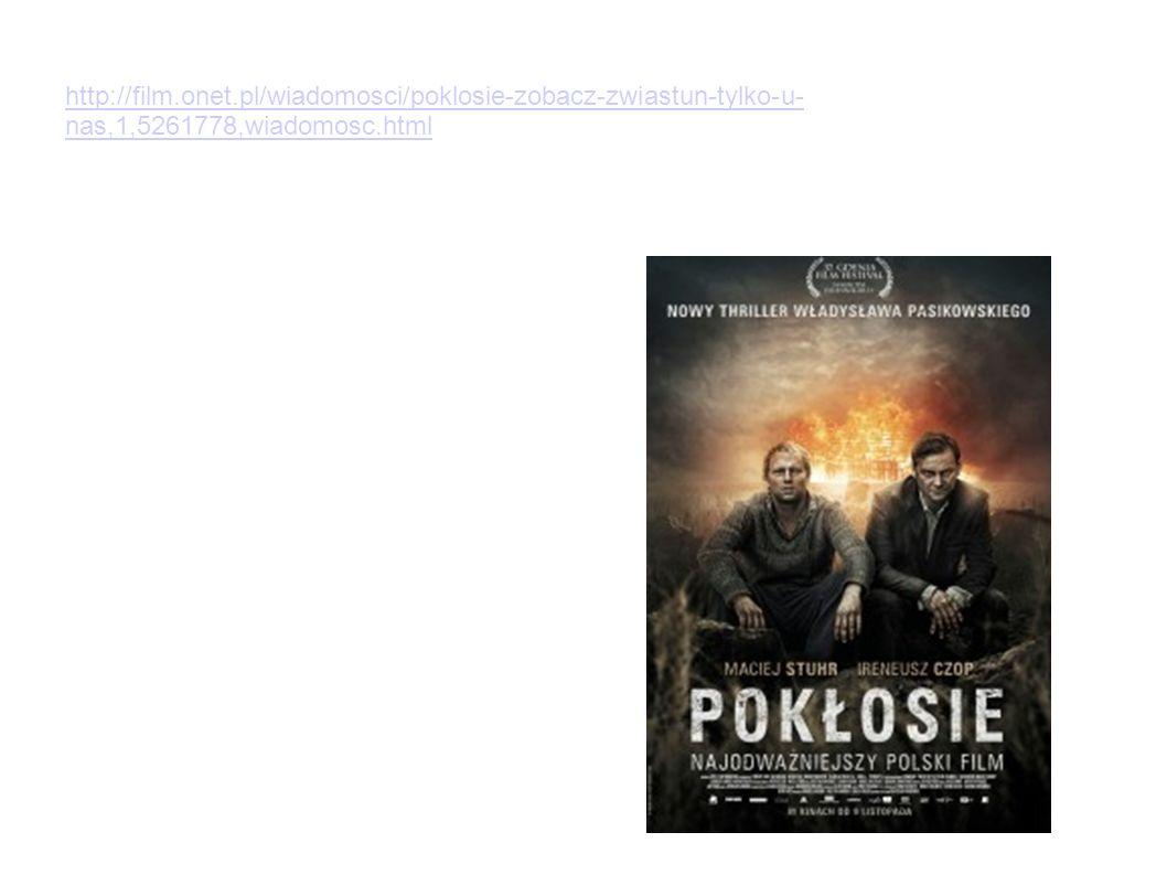 Pokłosie Celem zadania jest przygotowanie Was do dyskusji na temat filmu Pasikowskiego.
