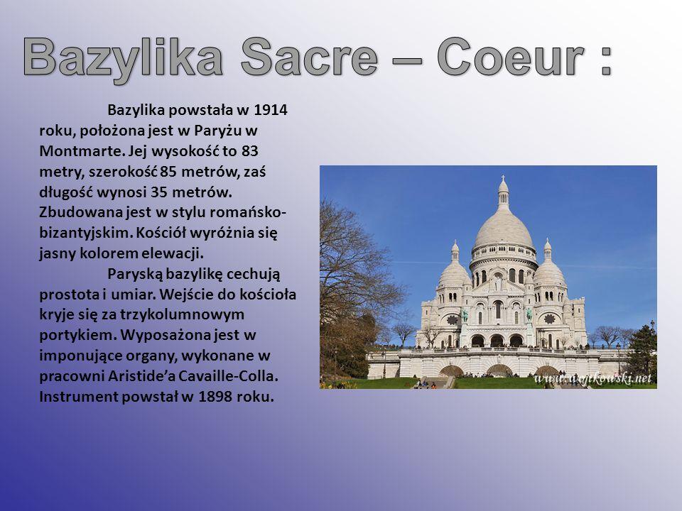 Bazylika powstała w 1914 roku, położona jest w Paryżu w Montmarte. Jej wysokość to 83 metry, szerokość 85 metrów, zaś długość wynosi 35 metrów. Zbudow