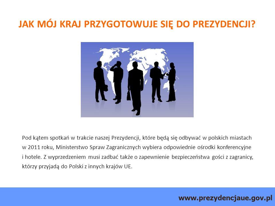 www.prezydencjaue.gov.pl Pod kątem spotkań w trakcie naszej Prezydencji, które będą się odbywać w polskich miastach w 2011 roku, Ministerstwo Spraw Zagranicznych wybiera odpowiednie ośrodki konferencyjne i hotele.