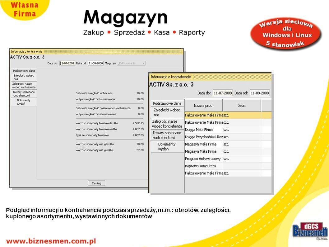 Podgląd informacji o kontrahencie podczas sprzedaży, m.in.: obrotów, zaległości, kupionego asortymentu, wystawionych dokumentów