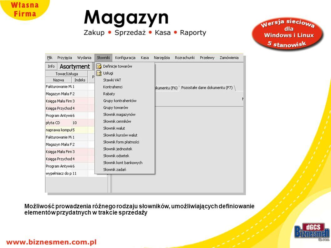 Możliwość prowadzenia różnego rodzaju słowników, umożliwiających definiowanie elementów przydatnych w trakcie sprzedaży