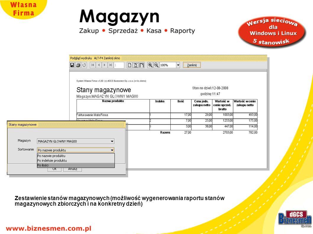 Zestawienie stanów magazynowych (możliwość wygenerowania raportu stanów magazynowych zbiorczych i na konkretny dzień)