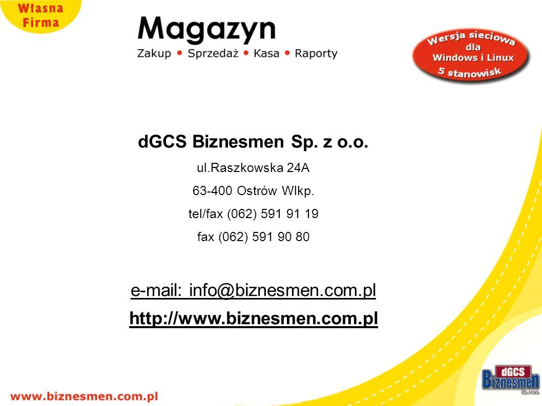 dGCS Biznesmen Sp.z o.o. ul.Raszkowska 24A 63-400 Ostrów Wlkp.