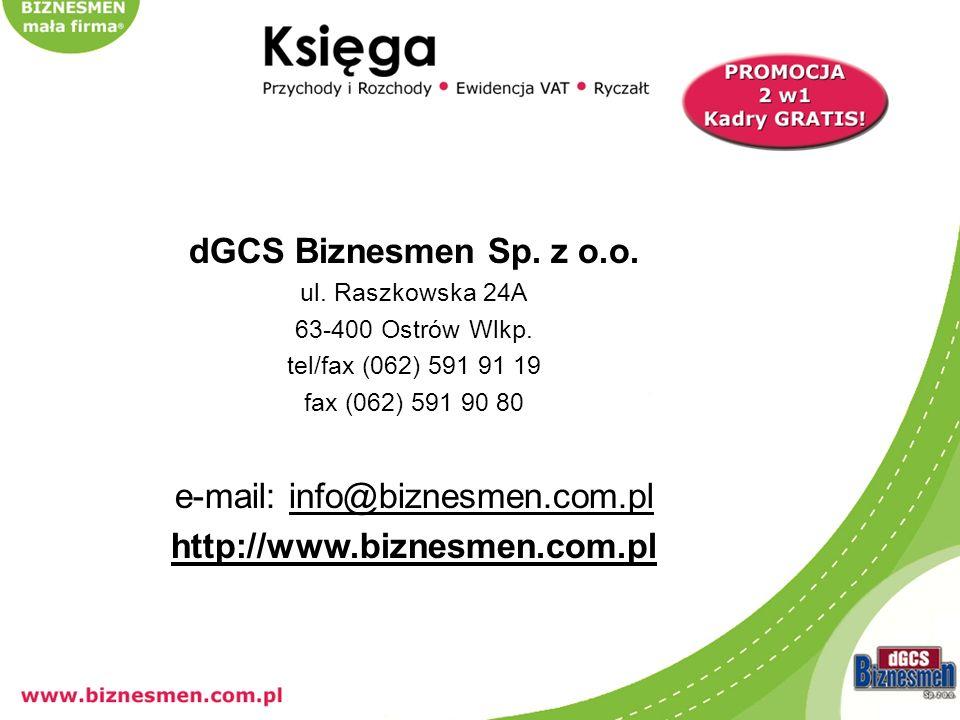 dGCS Biznesmen Sp. z o.o. ul. Raszkowska 24A 63-400 Ostrów Wlkp.