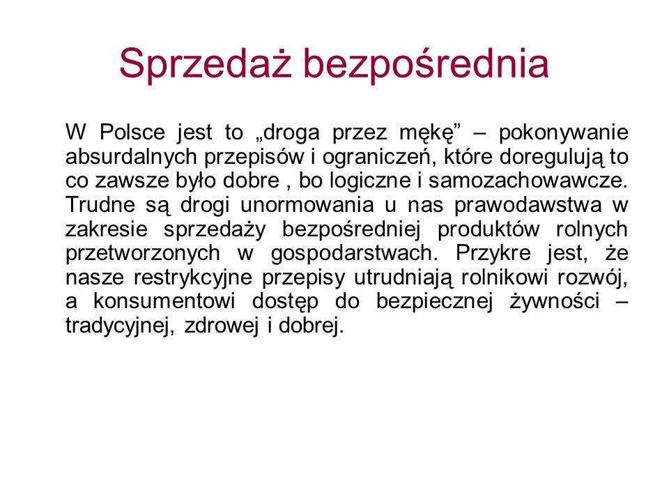 W Polsce jest to droga przez mękę – pokonywanie absurdalnych przepisów i ograniczeń, które doregulują to co zawsze było dobre, bo logiczne i samozachowawcze.