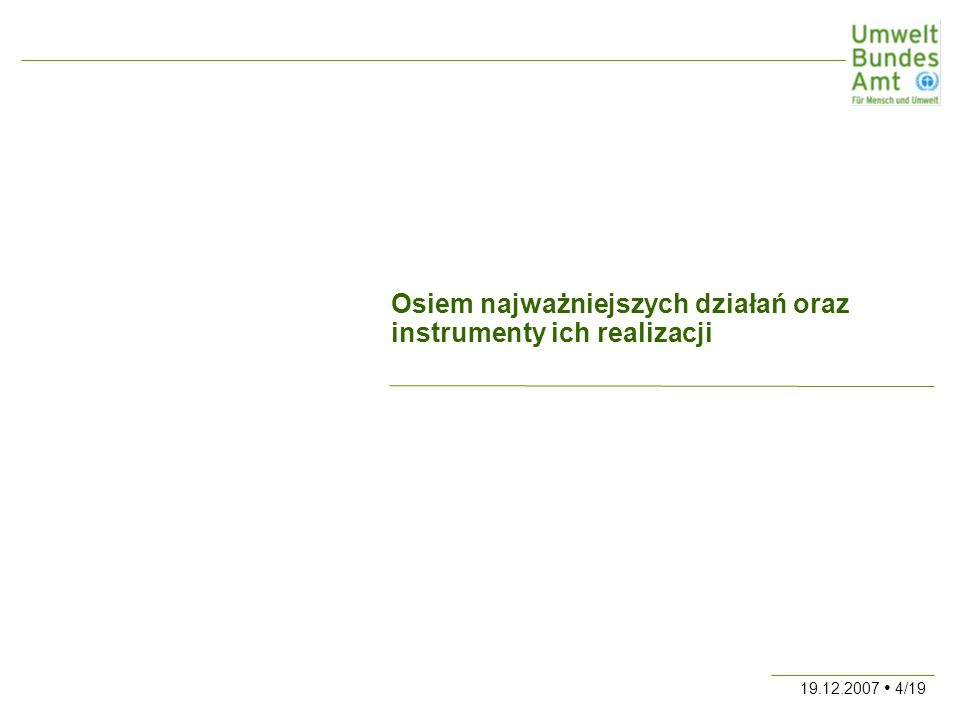 19.12.2007 4/19 Osiem najważniejszych działań oraz instrumenty ich realizacji