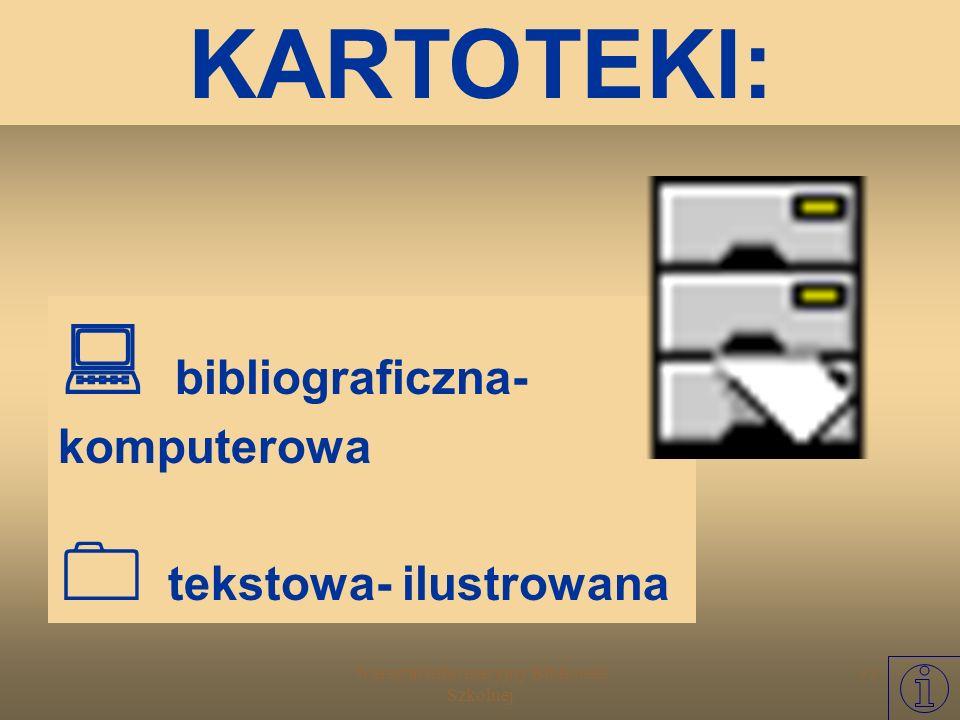 Warsztat Informacyjny Biblioteki Szkolnej 32 HASŁO I sygnatura Szatan z VII klasy/ Kornel Makuszyński; il. Zbigniew Piotrowski.- Wyd. 8. Warszawa: Nas