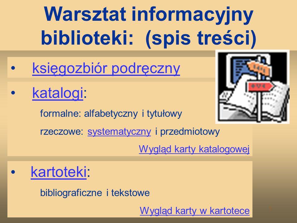 Warsztat Informacyjny Biblioteki Szkolnej 4 Temat lekcji: Warsztat informacyjny biblioteki