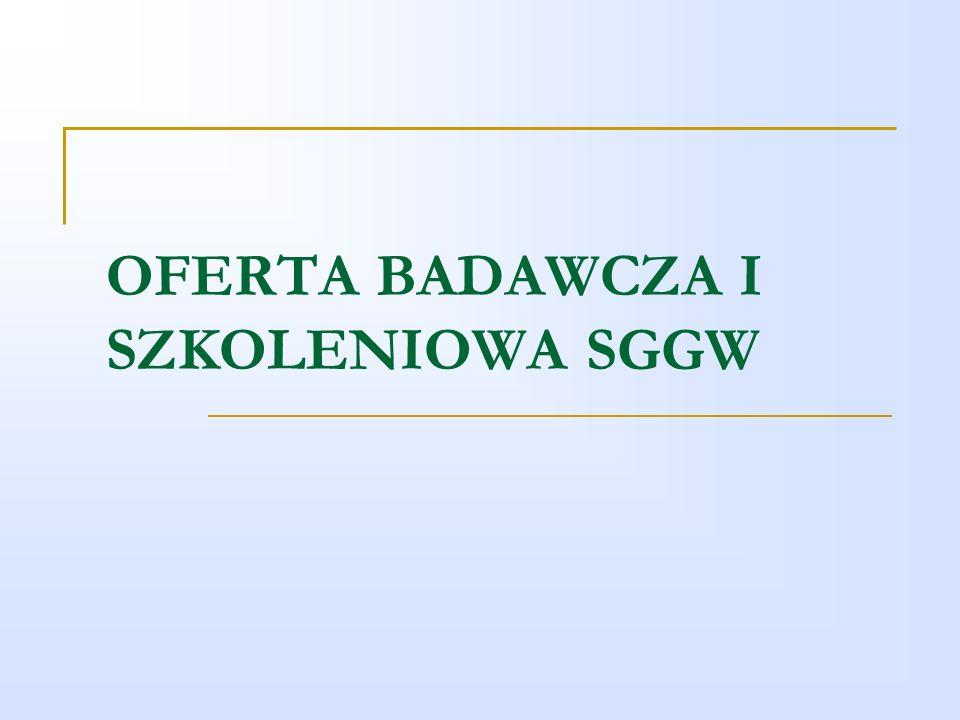 OFERTA BADAWCZA I SZKOLENIOWA SGGW