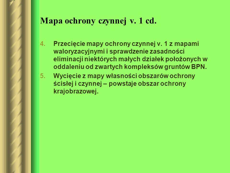 Mapa ochrony czynnej v. 1 cd. 4.Przecięcie mapy ochrony czynnej v. 1 z mapami waloryzacyjnymi i sprawdzenie zasadności eliminacji niektórych małych dz