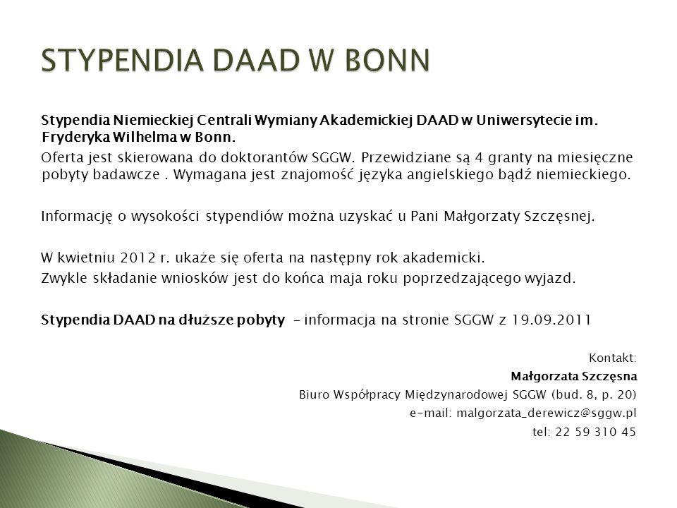 Stypendia Niemieckiej Centrali Wymiany Akademickiej DAAD w Uniwersytecie im. Fryderyka Wilhelma w Bonn. Oferta jest skierowana do doktorantów SGGW. Pr