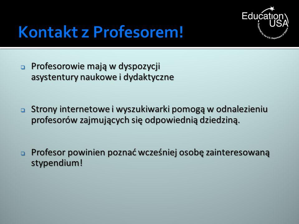 Profesorowie mają w dyspozycji Profesorowie mają w dyspozycji asystentury naukowe i dydaktyczne Strony internetowe i wyszukiwarki pomogą w odnalezieni