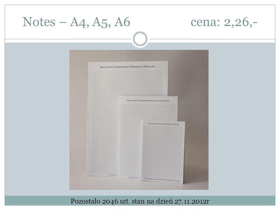 Notes – A4, A5, A6cena: 2,26,- Pozostało 2046 szt. stan na dzień 27.11.2012r