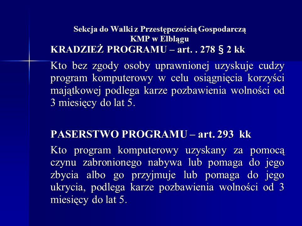 Sekcja do Walki z Przestępczością Gospodarczą KMP w Elblągu KRADZIEŻ PROGRAMU – art..