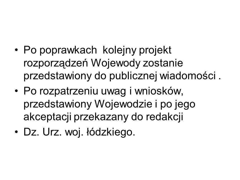 Po poprawkach kolejny projekt rozporządzeń Wojewody zostanie przedstawiony do publicznej wiadomości.