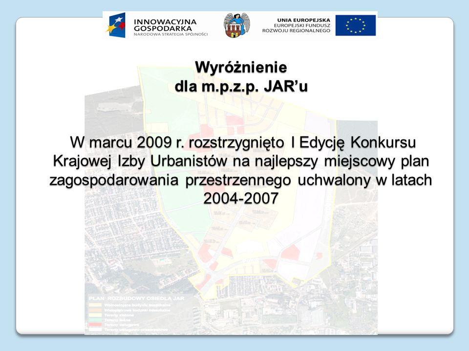 Wyróżnienie dla m.p.z.p. JARu W marcu 2009 r. rozstrzygnięto I Edycję Konkursu Krajowej Izby Urbanistów na najlepszy miejscowy plan zagospodarowania p