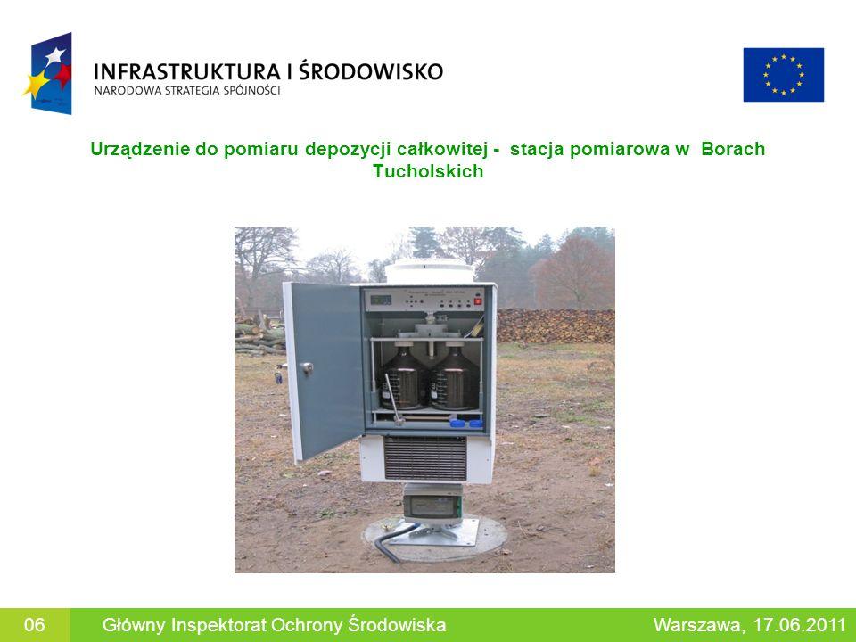 Urządzenie do pomiaru depozycji całkowitej - stacja pomiarowa w Borach Tucholskich 06Główny Inspektorat Ochrony ŚrodowiskaWarszawa, 17.06.2011