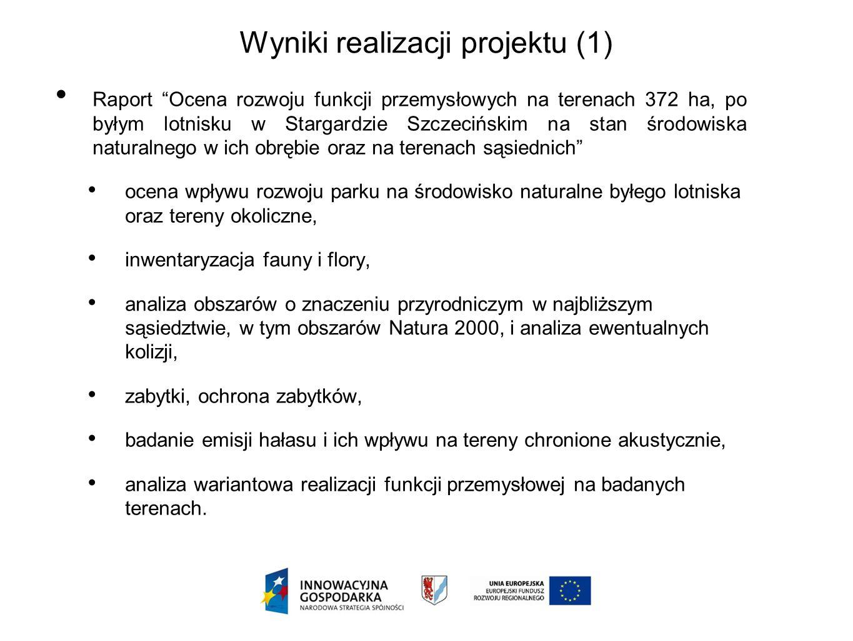 Raport Ocena rozwoju funkcji przemysłowych na terenach 372 ha, po byłym lotnisku w Stargardzie Szczecińskim na stan środowiska naturalnego w ich obręb