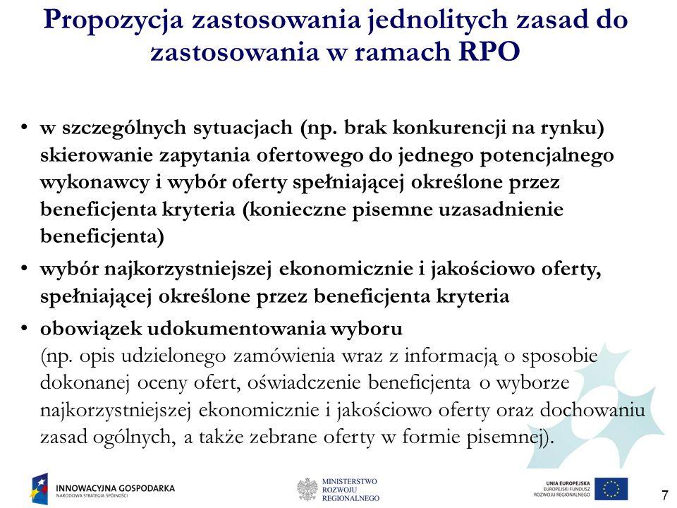 7 Propozycja zastosowania jednolitych zasad do zastosowania w ramach RPO w szczególnych sytuacjach (np.