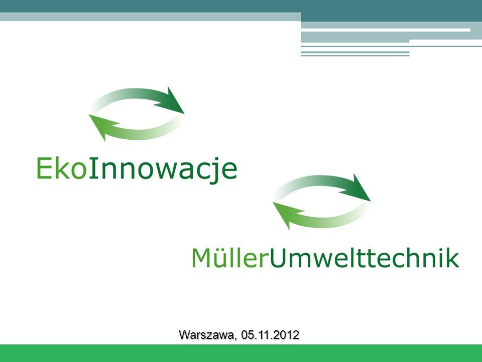 w w w. m u e l l e r - u m w e l t t e c h n i k. a t Warszawa, 05.11.2012