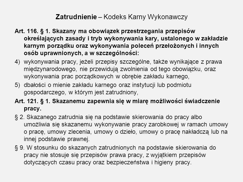 Zatrudnienie – Kodeks Karny Wykonawczy Art.123. § 1.