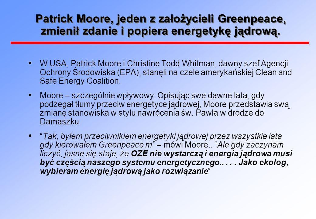 Patrick Moore, jeden z założycieli Greenpeace, zmienił zdanie i popiera energetykę jądrową.