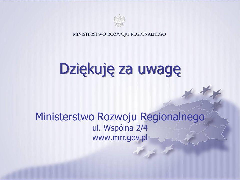 13 Ministerstwo Rozwoju Regionalnego ul. Wspólna 2/4 www.mrr.gov.pl Dziękuję za uwagę