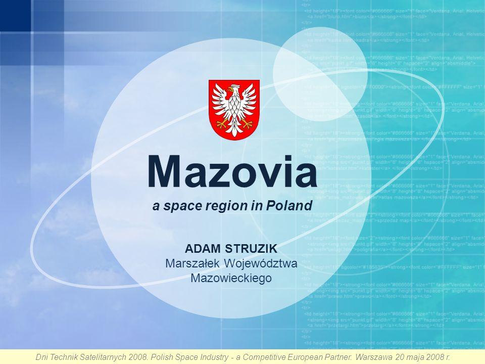 Dni Technik Satelitarnych 2008.Polish Space Industry - a Competitive European Partner.