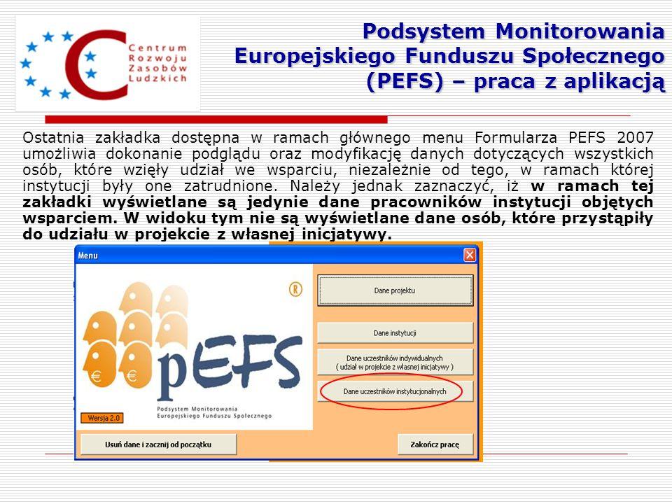 Ostatnia zakładka dostępna w ramach głównego menu Formularza PEFS 2007 umożliwia dokonanie podglądu oraz modyfikację danych dotyczących wszystkich osó