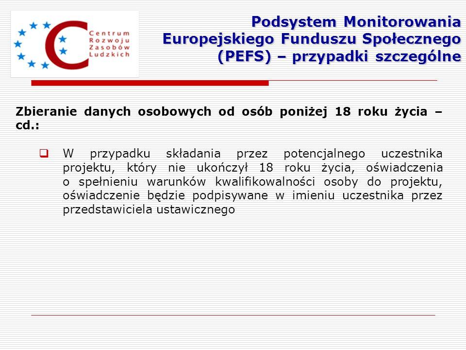 Zbieranie danych osobowych od osób poniżej 18 roku życia – cd.: W przypadku składania przez potencjalnego uczestnika projektu, który nie ukończył 18 r