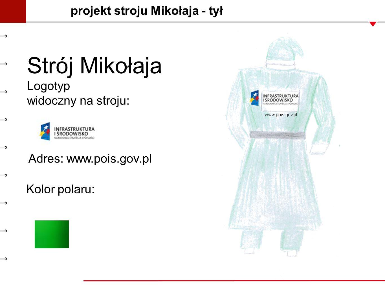 projekt stroju Mikołaja - tył Strój Mikołaja Logotyp widoczny na stroju: Kolor polaru: www.pois.gov.pl Adres: www.pois.gov.pl