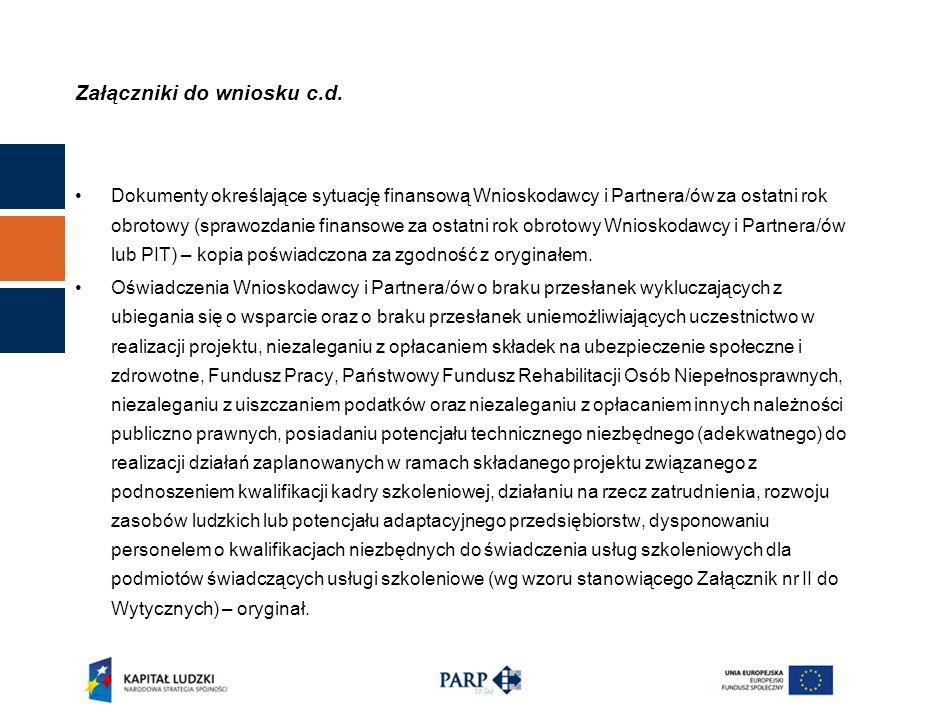 Podpisanie umowy Dokumentacja niezbędna do podpisania umowy: zaświadczenie z Zakładu Ubezpieczeń Społecznych o niezaleganiu z opłacaniem składek na ubezpieczenie społeczne i zdrowotne przez Wnioskodawcę (z okresu nie dłuższego niż 3 miesiące przed dniem otrzymania pisma o przyznaniu wsparcia), zaświadczenie o nie zaleganiu z podatkami z właściwego Urzędu Skarbowego (z okresu nie dłuższego niż 3 miesiące przed dniem otrzymania pisma o przyznaniu wsparcia), prawidłowo wypełniony formularz identyfikacji finansowej – dane dotyczące konta Projektu– formularz powinien być potwierdzony przez bank prowadzący rachunek oraz podpisany w sposób czytelny (wraz z pieczątką imienną) przez osobę lub osoby upoważnione do dysponowania rachunkiem, umowa partnerska, w przypadku projektów składanych w partnerstwie.