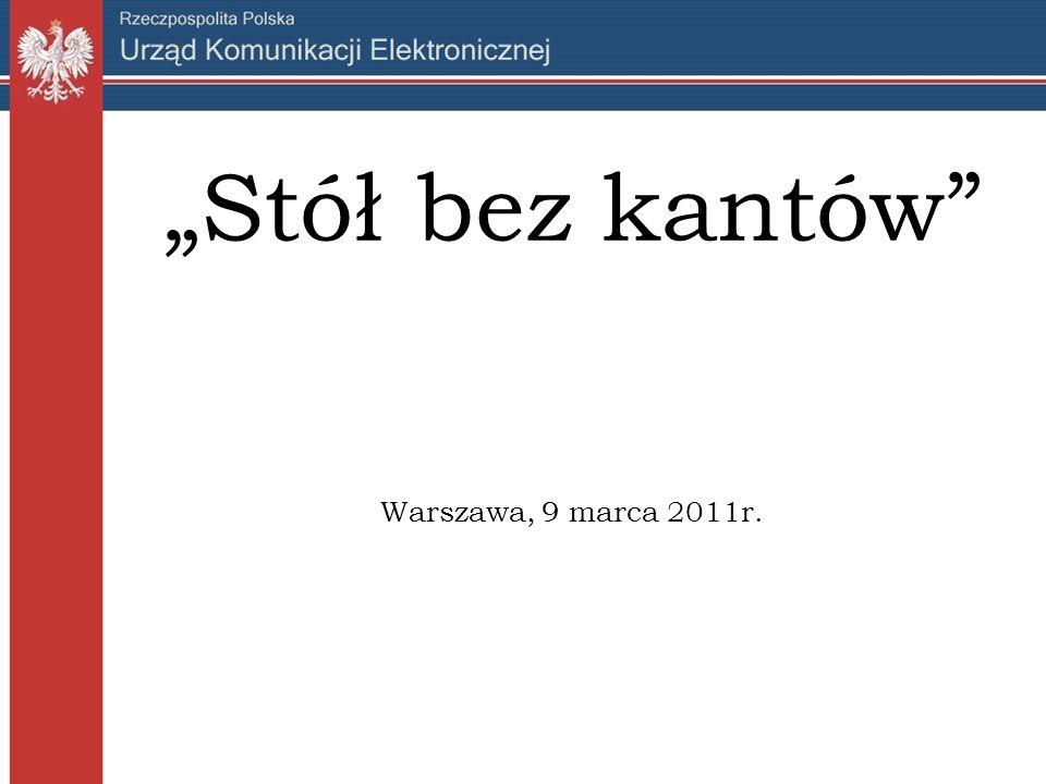 Stół bez kantów Warszawa, 9 marca 2011r.