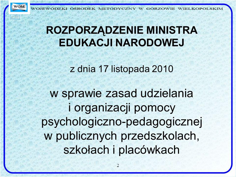 ROZPORZĄDZENIE MINISTRA EDUKACJI NARODOWEJ z dnia 17 listopada 2010 w sprawie zasad udzielania i organizacji pomocy psychologiczno-pedagogicznej w pub