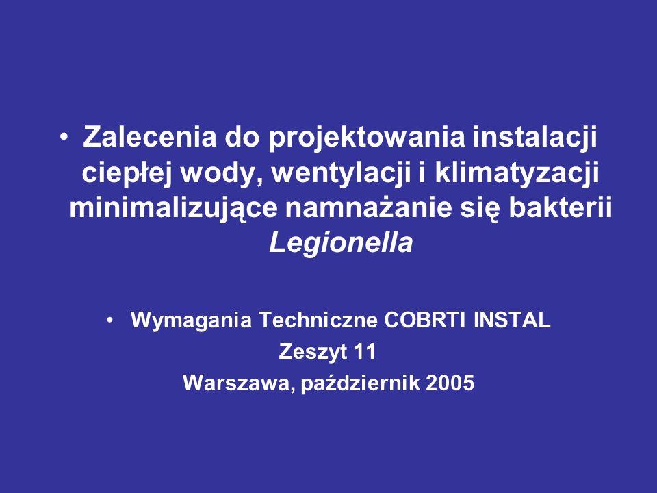 Zalecenia do projektowania instalacji ciepłej wody, wentylacji i klimatyzacji minimalizujące namnażanie się bakterii Legionella Wymagania Techniczne C