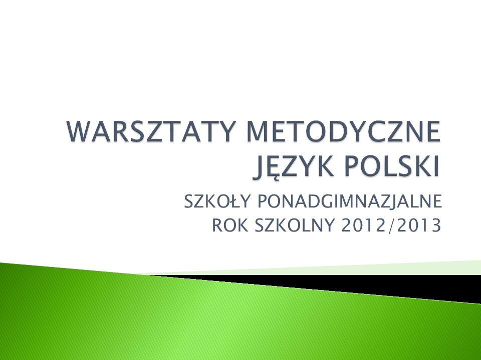 SZKOŁY PONADGIMNAZJALNE ROK SZKOLNY 2012/2013