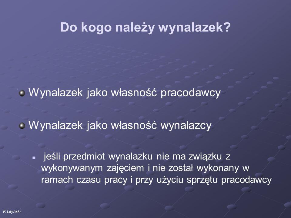 K.Lityński Do kogo należy wynalazek.