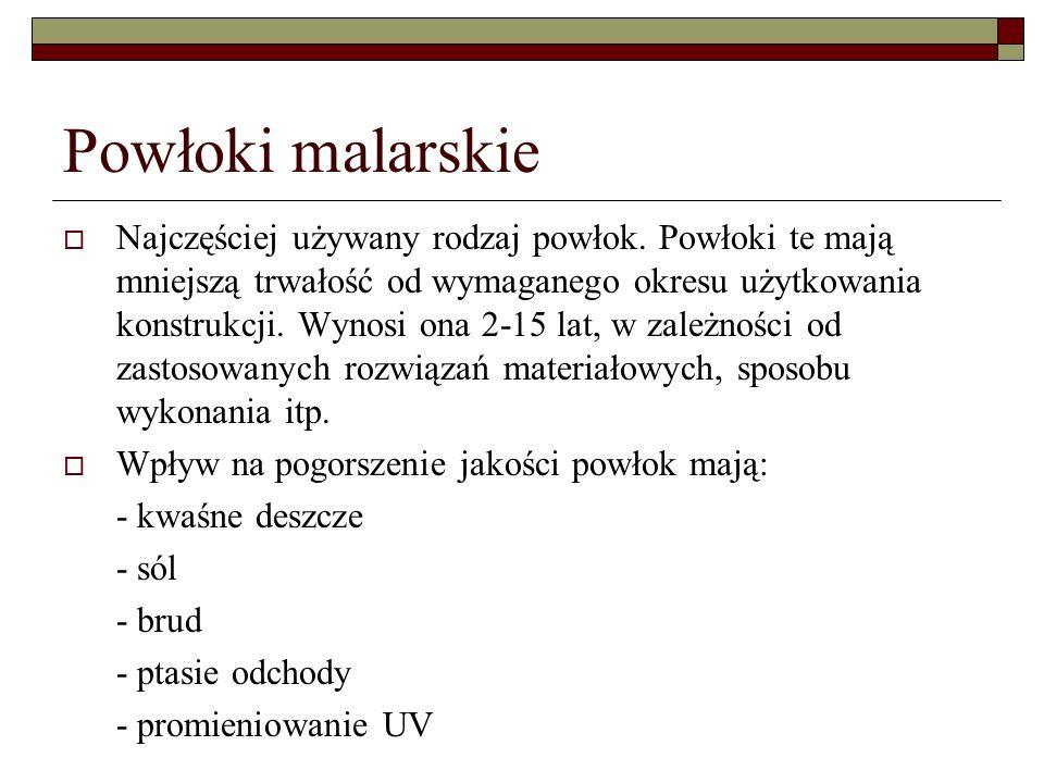Powłoki malarskie Najczęściej używany rodzaj powłok.